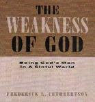 Book Cover of The Weakness of God