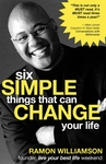 Life Coach Ramon Williamson Offers Six Simple Things That Can Change Your Life