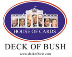 The House of Cards: Deck of Bush Seal