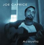 "Joe Caprice ""Acoustic"""
