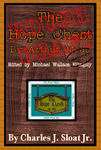 The Hope Chest - By Arthur Meds (By Charles J. Sloat Jr.)