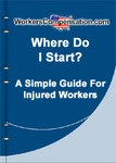 Where Do I Start? A Simple Guide For Injured Workers