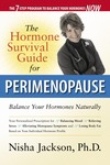The Hormone Survival Guide for Perimenopause. When women between the ages of thirty-five and fifty experience significant changes in mood, weight, sex drive, and general well-being, unbalanced hormones are most often to blame. Careful hormone testing and treatment, as well as proper diet, exercise, and stress reduction, can balance out-of-whack hormones -- and the results can be spectacular, even life-altering.