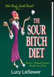 The Sour Bitch Diet