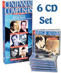 Centennial Composers - 6 CD Gift Set