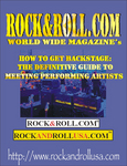 How to Get Backstage: The Definitive Guide To Meeting Performing Artists by Scott West