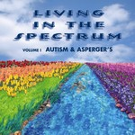 "CD Cover:  ""Living In the Spectrum:  Autism & Asperger's"""