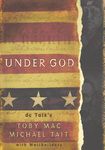 Under God by dc Talk's Toby Mac & Michael Tait