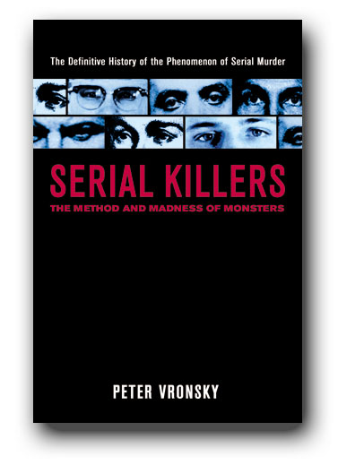 serial killers the method and madness of monsters pdf download