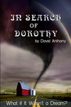 In Search of Dorothy