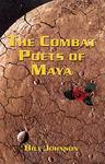 The Combat Poets of Maya