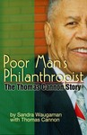 Poor Man's Philanthropist: The Thomas Cannon Story