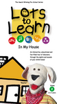 Lots To Learn: In My House DVD
