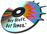 Buy Stuff. Get Tunes. It's Free. It's Legal.
