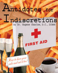 Antidotes to Indiscretions