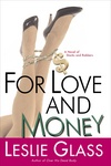 For Love and Money, by Leslie Glass