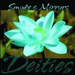 Smoke & Mirrors - Deities