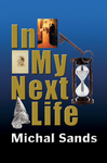 In My Next Life is available now.