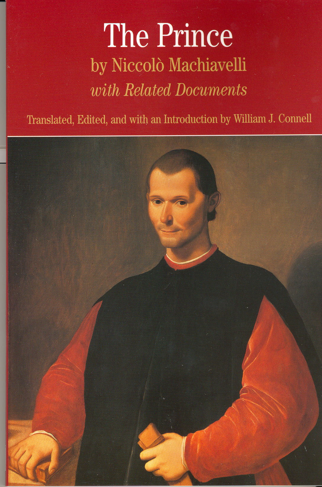 a view of governing a different state in niccolo machiavellis the prince His exemplary prince, was very different from all as machiavelli states, a prince needs to have the discernment to recognize the good or bad in what the types of political behavior which are discussed with apparent approval by machiavelli in the prince were regarded as.