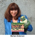 Author, Marilyn Anderson and her book, NEVER KISS A FROG: A Girl's Guide to Creatures from the Dating Swamp
