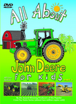 "See an exciting mix of new and antique John Deere equipment in action in the new DVD ""AllAbout John Deere for Kids"""
