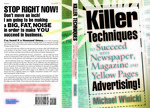 """Killer Techniques to Succeed with Newsapaper, Magazine and Yellow Page Advertising"""