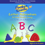 Pocket Snails® Letter Adventure & Other Snaily Songs Music CD