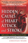 Until this book, a reliable resource for the patient was simply not available John Rumberger M.D., Ph.D., Healthwise Clinic and Mayo Clinic