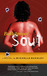 Cover of new novel, Bulletproof Soul.