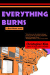Everything Burns by Christopher Klim