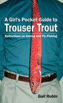 Cover of A Girl's Pocket Guide to Trouser Trout