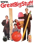 GreatBigStuff.com has oversized replicas of everday objects to accomodate most any need or interest