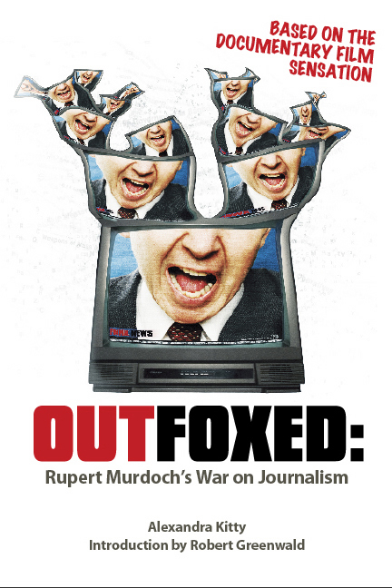 outfoxed rupert murdochs war on journalism media essay Outfoxed: rupert murdoch's war on journalism (2004) on imdb: movies, tv,  celebs, and  an important documentary, raising issues with the american  media.