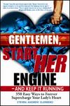 Order Your Copy of Gentlemen, Start HER Engine-And Keep It Running, Today!