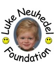 Luke Neuhedel Foundation, founded April 2002, in memory of 3-year-old Luke Neuhedel.