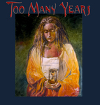 TOO MANY YEARS cover art
