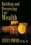 """""""Building and Preserving Your Wealth"""""""