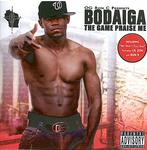 Bodaiga - The Game Praise Me
