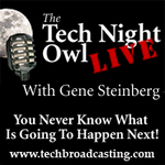 The Tech Night Owl LIVE is broadcast every Thursday night.