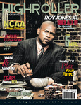 Roy Jones Jr. Goes All In and High Roller Magazine Interviews Him