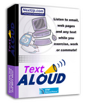 TextAloud converts text into spoken audio for listening on a PC, and can also save to MP3/Windows Media files for easy playback on portables like the iPodâ, or use in the creation of Podcasts.