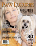 The Autumn issue of Paw Luxuries is about to hit newsstands with animal activist and 10 star Bo Derek on the cover, talking about her work with animal charities and her pet spa line. Beautiful photography by Christopher Ameruoso graces the inside pages along with the hottest pet fashions for fall, pet friendly spas, and the best doggie daycares in the country. Look for the Autumn issue of Paw Luxuries on newsstands September 1st.