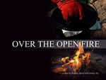 """Over The Open Fire"" Cookbook"