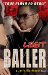 """""""LEGIT BALLER"""" by Jerry Blackshear"""