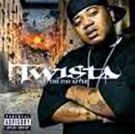 TWISTA The Day After [Chopped and Screwed]