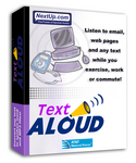 Hailed by critics and users alike, TextAloud is priced at just $29.95, and is compatible with systems using Windows® 98, NT, 2000 and XP
