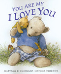 Cover Art from best-selling children's classic You Are My I Love You
