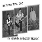 Thomas Floyd Band on Path With A Heartbeat Records