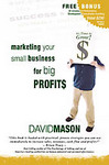 """Marketing Your Small Business for Big Profits"""