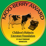 """MOO-berry award given to """"Mr. Gonopolis And His 12 Holsteins -- A Christmas Story."""""""